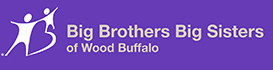 Big Brothers Big Sisters of Wood Buffalo